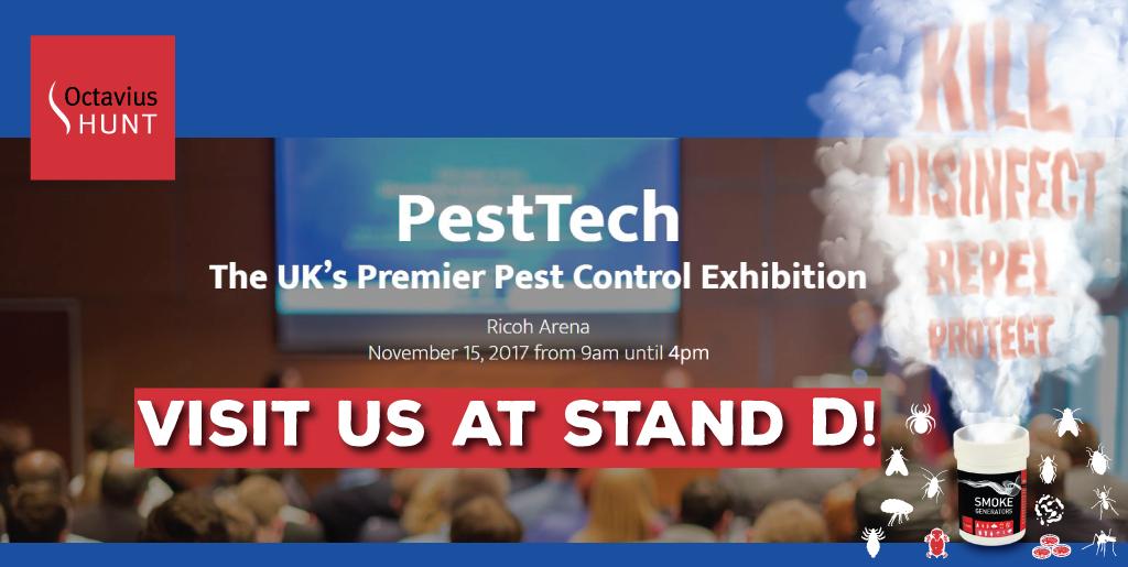 Visit Octavius Hunt at PestTech2017 - Stand D